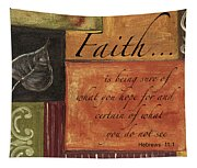 Words To Live By Faith Tapestry