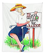 Work For Justice - Mmwfj Tapestry