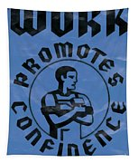 Work Promotes Confidence Blue Tapestry