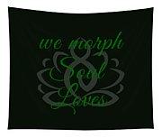 108-lsa Inspi-quote 125 We Morph Soul Loves Tapestry