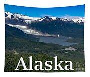 Alaska - Mendenhall Glacier And Auke Lake Tapestry