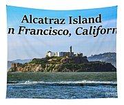Alcatraz Island, San Francisco, California Tapestry