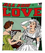 All For Love Distraught Bride Tapestry by Joy McKenzie