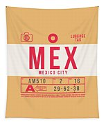 Retro Airline Luggage Tag 2.0 - Mex Mexico City International Airport Mexico Tapestry