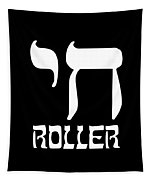 Chai Roller Funny Jewish High Roller Tapestry