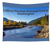 Cispus River In The Gifford Pinchot National Forest, Washington State Tapestry
