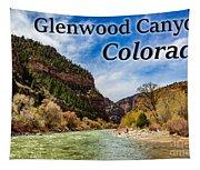Colorado - Glenwood Canyon Tapestry