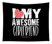 Cute I Love My Awesome Girlfriend Heart Tapestry