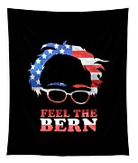 Feel The Bern Patriotic Tapestry