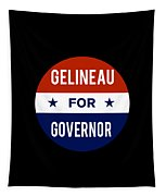 Gelineau For Governor 2018 Tapestry