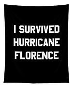I Survived Hurricane Florence Tapestry