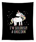 Im Seriously A Unicorn Tapestry