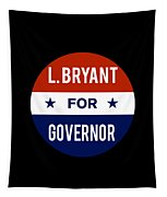L Bryant For Governor 2018 Tapestry