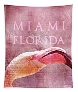 Miami Florida- Pink Flamingo Tapestry