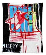 Misery Loves Company Tapestry