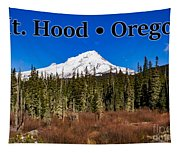Mount Hood Oregon In Winter 01 Tapestry