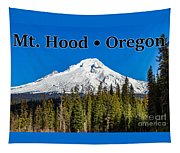 Mount Hood Oregon In Winter 02 Tapestry