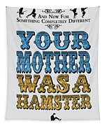 No15 My Silly Quote Poster Tapestry