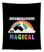 Oceanographers Are Magical Tapestry
