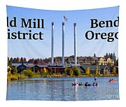 Old Mill District Bend Oregon Tapestry