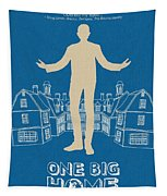 One Big Home Tapestry