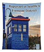 Rapunzel In Seattle's Fremont District Tapestry