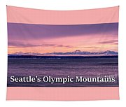 Seattle's Olympic Mountains Tapestry