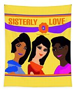 Sisterly Love Tapestry