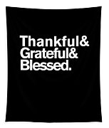 Thankful Grateful Blessed Tapestry