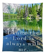 The Lord Is With Me Tapestry