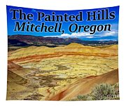 The Painted Hills Mitchell Oregon Tapestry