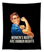 Womens Rights Are Human Rights Tshirt Tapestry