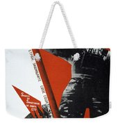 The Ussr Is The Elite Brigade Of The World Proletariat 1931 Weekender Tote Bag