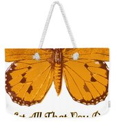 1 Corinthians 16 14 Weekender Tote Bag