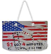 1 Dollar For Four Minutes Sign Telephone American Flag Eloy Arizona 2005 Weekender Tote Bag