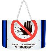 Forbidden Entrance Sign Weekender Tote Bag