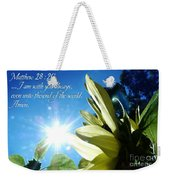 1 I Am With You Always Weekender Tote Bag