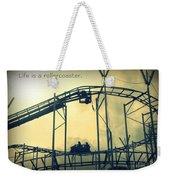 Life Is A Rollercoaster Weekender Tote Bag