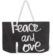 Peace And Love Weekender Tote Bag