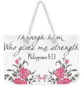 Philippians 4 13 Weekender Tote Bag