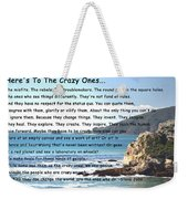 To The Crazy Ones Weekender Tote Bag