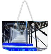 Watch Your Step Weekender Tote Bag