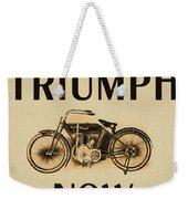 1913 Triumph Now Weekender Tote Bag