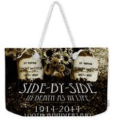 1914 - 2014 Side By Side - In Death As In Life Weekender Tote Bag