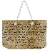 1st Corinthians 13 Verses 4 - 7  Weekender Tote Bag