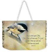 Chickadee With Verse Weekender Tote Bag