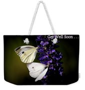 Get Well Soon Weekender Tote Bag