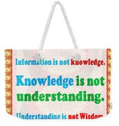 Management Wisdom Words Source Unknown Compliation By  Navinjoshi  Rights Managed Images For Downloa Weekender Tote Bag