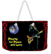 Playing For Peace And Love 1 Weekender Tote Bag