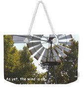 Windmill With Lincoln Quote Weekender Tote Bag